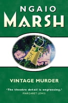 Vintage Murder (The Ngaio Marsh Collection) by Ngaio Marsh