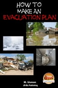 How to Make an Evacuation Plan 49cd9d7b-ee2b-45c0-89a1-705e51a1ceb0