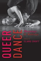 Queer Dance by Clare Croft