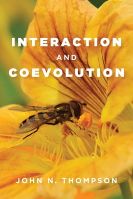 Book Interaction and Coevolution by John N. Thompson