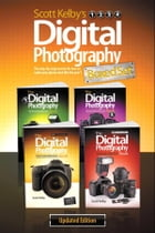 Scott Kelby's Digital Photography Boxed Set, Parts 1, 2, 3, and 4, Updated Edition by Scott Kelby