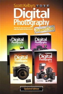 Book Scott Kelby's Digital Photography Boxed Set, Parts 1, 2, 3, and 4, Updated Edition by Scott Kelby