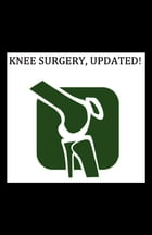 Knee Surgery, Updated! by Carlos Vaz