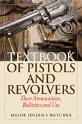 Textbook of Pistols and Revolvers