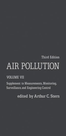 Book Air Pollution: Supplement to Measurements, Monitoring, Surveillance, and Engineering Control by Stern, Arthur C.