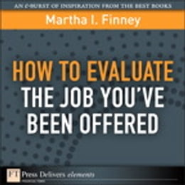 Book How to Evaluate the Job You've Been Offered by Martha I. Finney