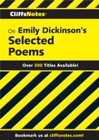 CliffsNotes on Emily Dickinson's Poems by Mordecai Marcus