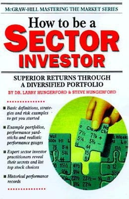 Book How to Be a Sector Investor by Hungerford, Larry