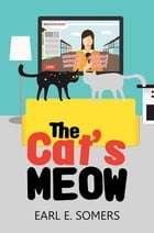 The Cat's Meow by Earl E. Somers