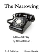The Narrowing by Dean Italiano