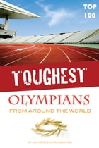 Toughest Olympians From Around the World Top 100 by alex trostanetskiy