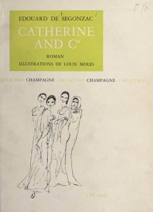 Catherine and C° by Édouard de Segonzac