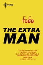 The Extra Man by E.C. Tubb