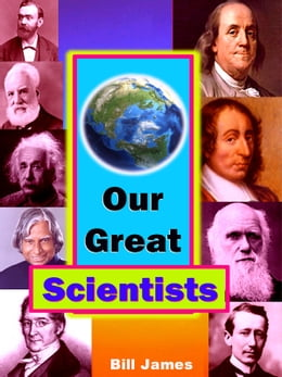 Book Our Great Scientists by Bill James