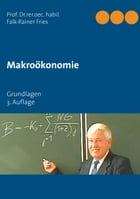 Makroökonomie: Grundlagen by Falk-Rainer Fries