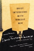 Brief Interviews with Hideous Men 8c6b5bcc-bec4-479d-99db-358e6ed6b736