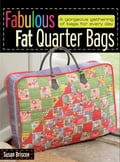 Fabulous Fat Quarter Bags (Quilts & Quilting) photo