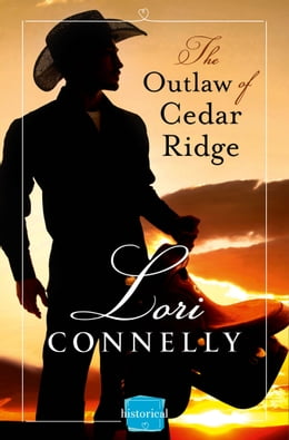 Book The Outlaw of Cedar Ridge (The Men of Fir Mountain, Book 1) by Lori Connelly