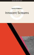 Innocent Screams by David Pownall