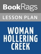 Woman Hollering Creek Lesson Plans by BookRags
