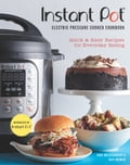 Instant Pot® Electric Pressure Cooker Cookbook (An Authorized Instant Pot® Cookbook) photo