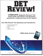 DET Review! Complete Diagnostic Entrance Test Study Guide and Practice Test Questions by Complete Test Preparation Inc.