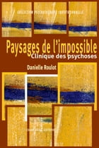 Paysage de l'impossible by Danielle Roulot