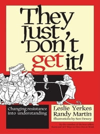 They Just Don't Get It!: Changing Resistance Into Understanding