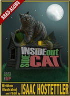 Inside Out Side Cat by Isaac Hostettler