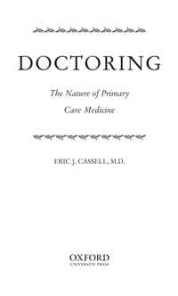 Doctoring: The Nature of Primary Care Medicine
