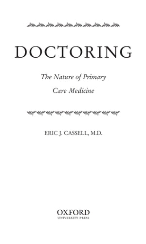 Doctoring The Nature of Primary Care Medicine