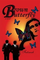 Brown Butterfly by Fatimah