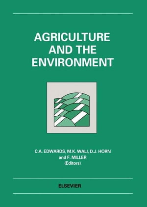 Agriculture and the Environment: Papers presented at the International Conference,  10-13 November 1991