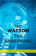 The Embedding by Ian Watson