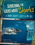 Searching for Great White Sharks 79cc06eb-b6c0-4089-8d25-e1439c58ecfd