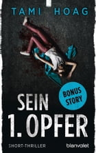 Sein 1. Opfer: Short-Thriller by Tami Hoag