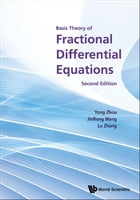 Basic Theory of Fractional Differential Equations by Yong Zhou