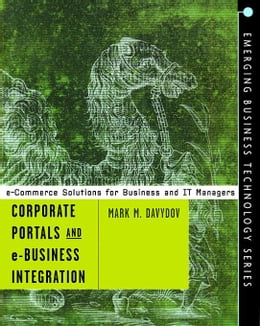 Book Corporate Portals and eBusiness Integration by Davydov, Mark