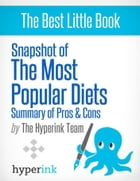 Snapshot of the Most Popular Diets by The Hyperink Team