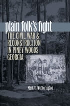 Plain Folk's Fight by Mark V. Wetherington