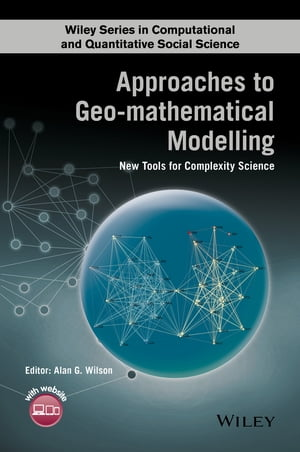 Approaches to Geo-mathematical Modelling New Tools for Complexity Science