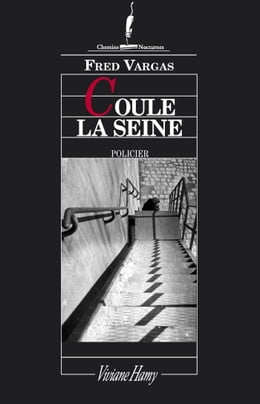 Book Coule la Seine by Fred Vargas