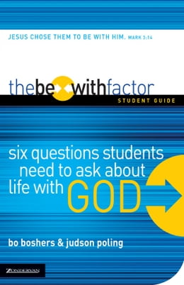Book The Be-With Factor Student Guide by Bo Boshers