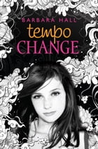 Tempo Change by Barbara Hall