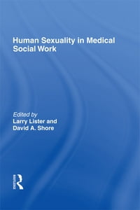 Human Sexuality in Medical Social Work