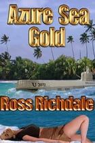 Azure Sea Gold by Ross Richdale