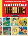 The League of Regrettable Superheroes Cover Image