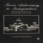 From Autocracy To Integration by Lucien D Benichou