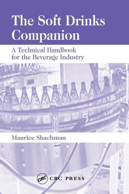 Book The Soft Drinks Companion: A Technical Handbook for the Beverage Industry by Shachman, Maurice
