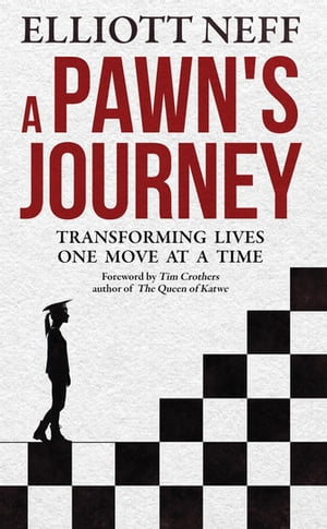 A Pawns Journey: Transforming Lives One Move at a Time